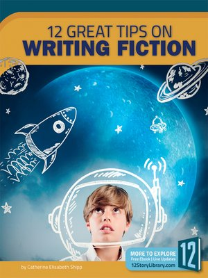 cover image of 12 Great Tips on Writing Fiction