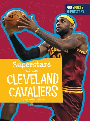 cover image of Superstars of the Cleveland Cavaliers