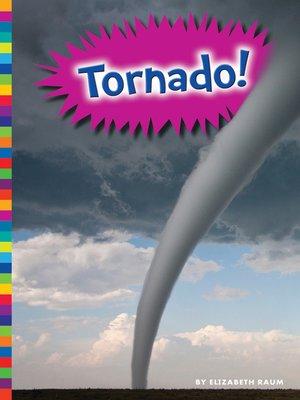 cover image of Tornado!