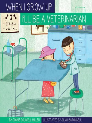 cover image of I'll Be a Veterinarian