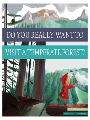 cover image of Do You Really Want to Visit a Temperate Forest?