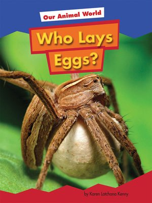 cover image of Who Lays Eggs?