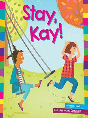 cover image of Stay, Kay!
