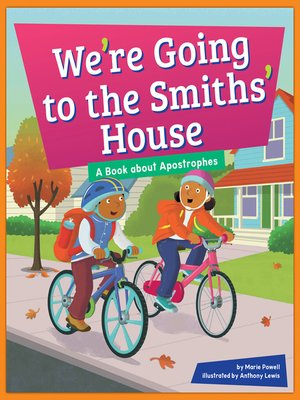 cover image of We're Going to the Smiths' House