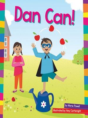 cover image of Dan Can!