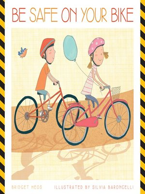 cover image of Be Safe on Your Bike