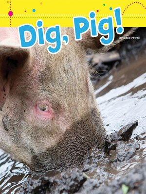 cover image of Dig, Pig!