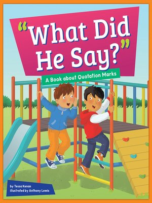 "cover image of ""What Did He Say?"""