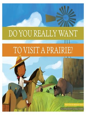cover image of Do You Really Want to Visit a Prairie?