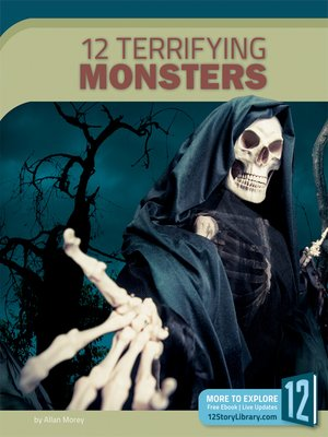 cover image of 12 Terrifying Monsters