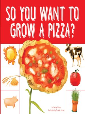 cover image of So You Want to Grow a Pizza?