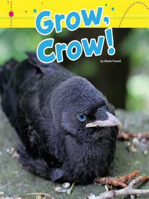 cover image of Grow, Crow!