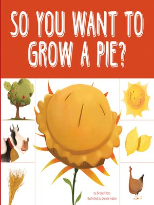 cover image of So You Want to Grow a Pie?
