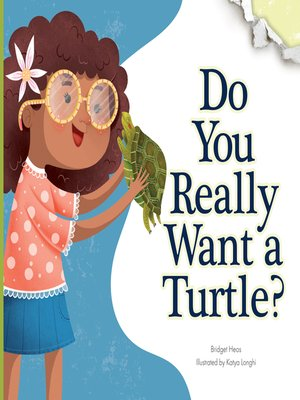 cover image of Do You Really Want a Turtle?