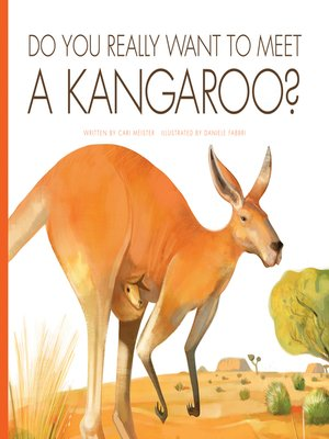 cover image of Do You Really Want to Meet a Kangaroo?