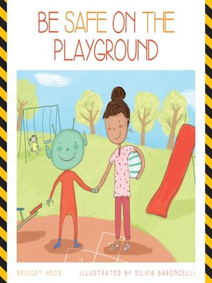 cover image of Be Safe on the Playground