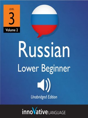 cover image of Learn Russian - Level 3: Lower Beginner Russian, Volume 2