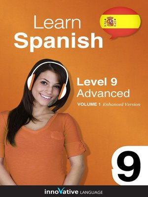cover image of Learn Spanish: Level 9: Advanced Spanish