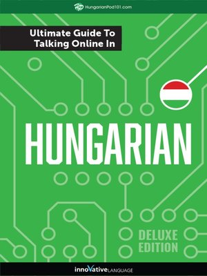 cover image of The Ultimate Guide to Talking Online in Hungarian