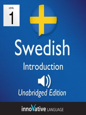 cover image of Learn Swedish: Level 1 Introduction to Swedish, Volume 1