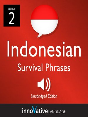 cover image of Learn Indonesian: Indonesian Survival Phrases, Volume 2
