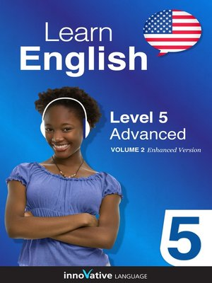 cover image of Learn English: Level 5: Advanced English