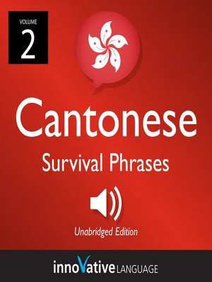 cover image of Learn Cantonese: Cantonese Survival Phrases, Volume 2
