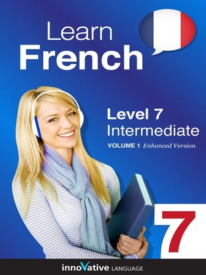 cover image of Learn French: Level 7: Intermediate French