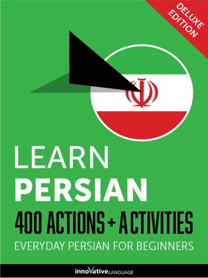 cover image of Learn Persian: 400 Actions + Activities
