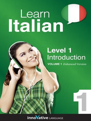 cover image of Learn Italian: Level 1: Introduction to Italian, Volume 1