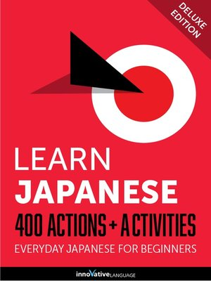 cover image of Learn Japanese: 400 Actions + Activities