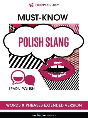 cover image of Must-Know Polish Slang Words & Phrases