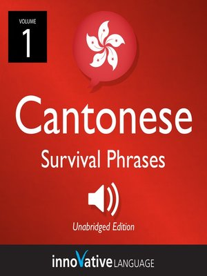 cover image of Learn Cantonese: Cantonese Survival Phrases, Volume 1