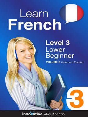 cover image of Learn French: Level 3: Lower Beginner French