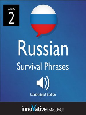 cover image of Learn Russian: Russian Survival Phrases, Volume 2