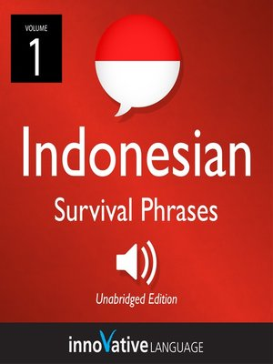 cover image of Learn Indonesian: Indonesian Survival Phrases, Volume 1