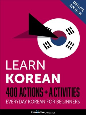 cover image of Learn Korean: 400 Actions + Activities