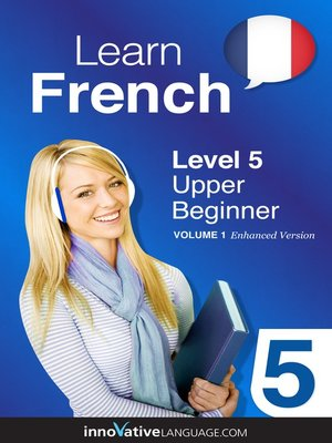 cover image of Learn French: Level 5: Upper Beginner French