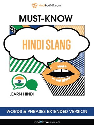 cover image of Must-Know Hindi Slang Words & Phrases