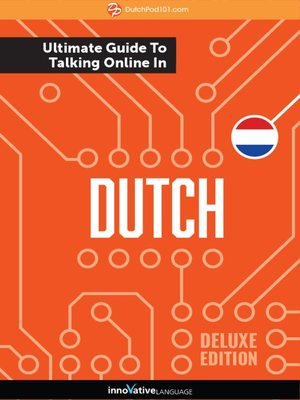 cover image of The Ultimate Guide to Talking Online in Dutch