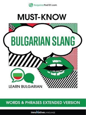 cover image of Must-Know Bulgarian Slang Words & Phrases