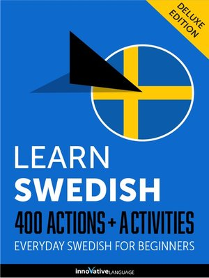 cover image of Learn Swedish: 400 Actions + Activities