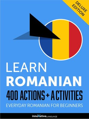 cover image of Learn Romanian: 400 Actions + Activities