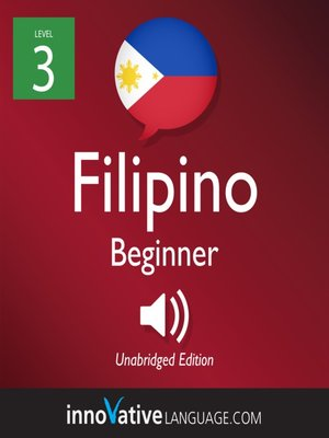 cover image of Learn Filipino - Level 3: Beginner Filipino, Volume 1