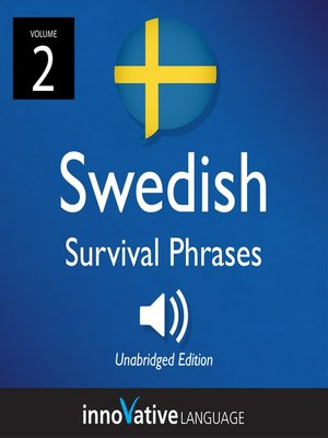 cover image of Learn Swedish: Swedish Survival Phrases, Volume 2