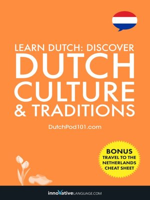 cover image of Discover Dutch Culture & Traditions