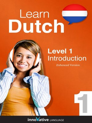 cover image of Learn Dutch: Level 1: Introduction to Dutch