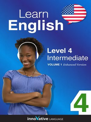 cover image of Learn English: Level 4: Intermediate English