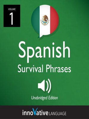cover image of Learn Spanish: Mexican Spanish Survival Phrases, Volume 1