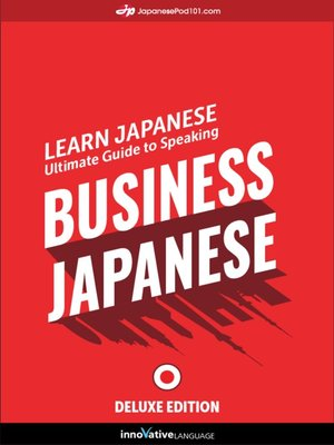 cover image of Ultimate Guide to Speaking Business Japanese for Beginners
